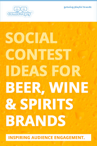 ComicReply_eBook_Social_Contest_Ideas_for_Beer_Wine_and_Spirits_Brands