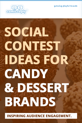 ComicReply_eBook_Social_Contest_Ideas_for_Candy_and_Desser_Brands