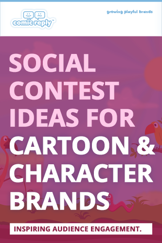 ComicReply_eBook_Social_Contest_Ideas_for_Cartoon_and_Character_Brands