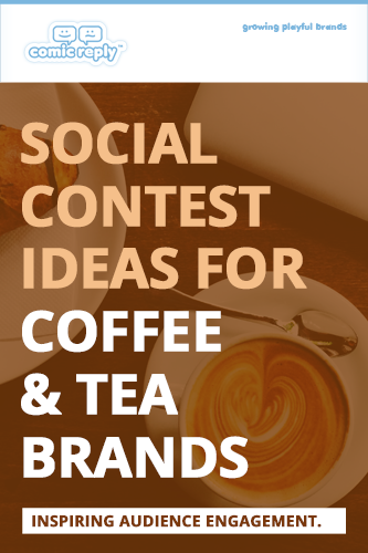 ComicReply_eBook_Social_Contest_Ideas_for_Coffee_and_Tea_Brands