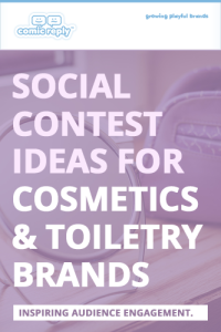 ComicReply_eBook_Social_Contest_Ideas_for_Cosmetics_and_Toiletry_Brands