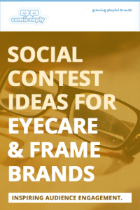 ComicReply_eBook_Social_Contest_Ideas_for_Eyecare_and_Frame_Brands