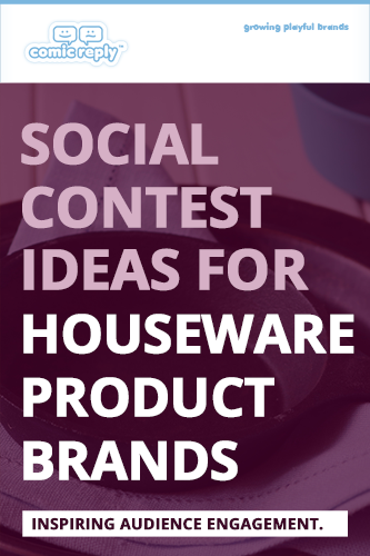 ComicReply_eBook_Social_Contest_Ideas_for_Houseware_Product_Brands