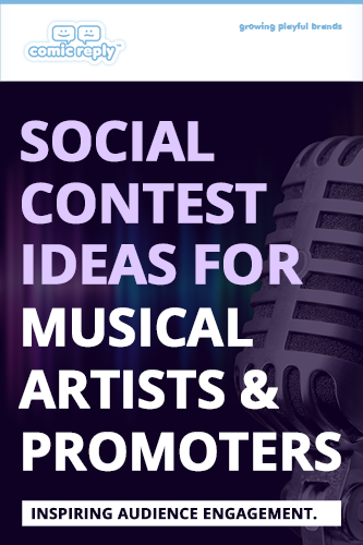ComicReply_eBook_Social_Contest_Ideas_for_Musical_Artists_and_Promoters