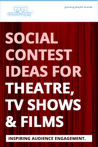 ComicReply_eBook_Social_Contest_Ideas_for_Theatre_TV_Shows_and_Films
