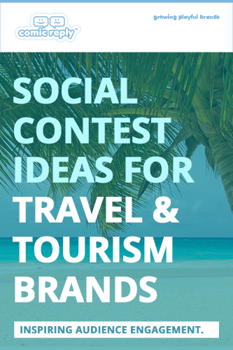 ComicReply_eBook_Social_Contest_Ideas_for_Travel_and_Tourism_Brands