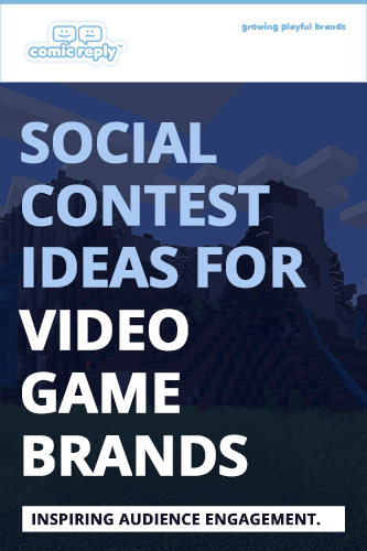 ComicReply_eBook_Social_Contest_Ideas_for_Video_Game_Brandss
