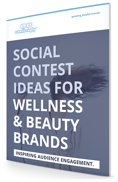 ComicReply_eBook_Social_Contest_Ideas_for_Wellness_and_Beauty_Brands-l